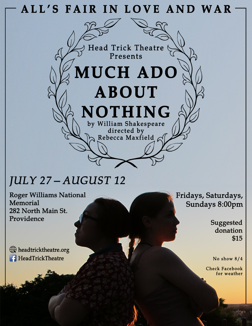 Head Trick Theatre presents Much Ado About Nothing at Roger Williams National Memorial